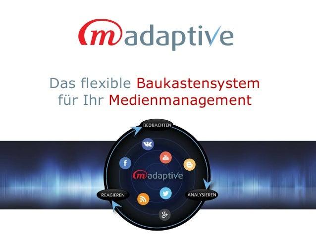 Das flexible Baukastensystem für Ihr Medienmanagement