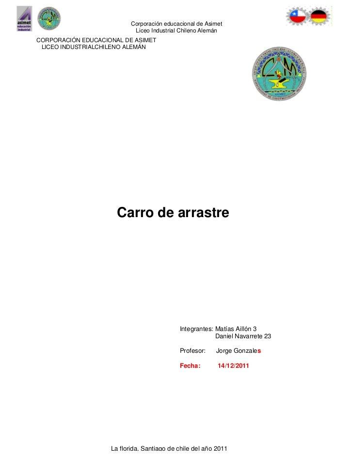 Corporación educacional de Asimet                            Liceo Industrial Chileno AlemánCORPORACIÓN EDUCACIONAL DE ASI...