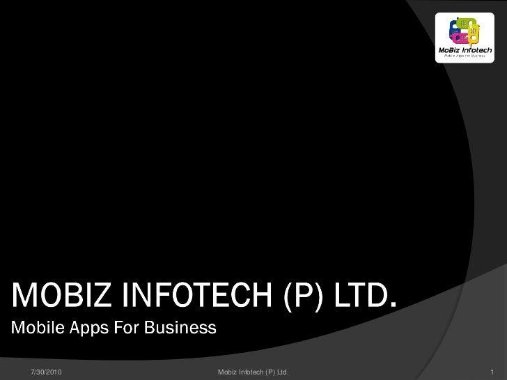 7/30/2010   Mobiz Infotech (P) Ltd.   1