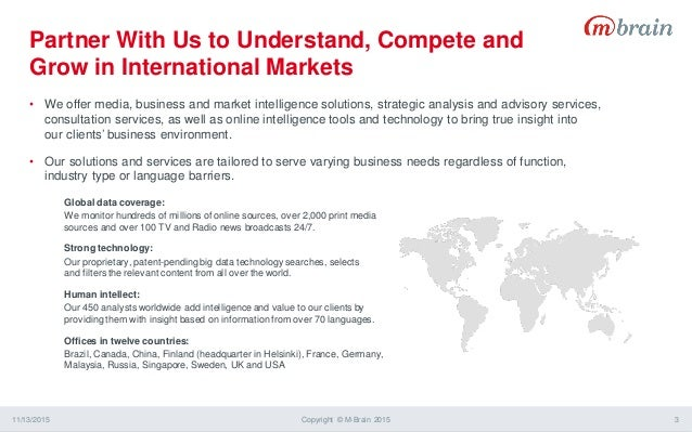 • We offer media, business and market intelligence solutions, strategic analysis and advisory services, consultation servi...