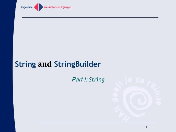 String  and  StringBuilder Part I:  String