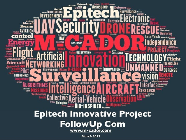Epitech Innovative Project      FollowUp Com        www.m-cador.com            March 2013