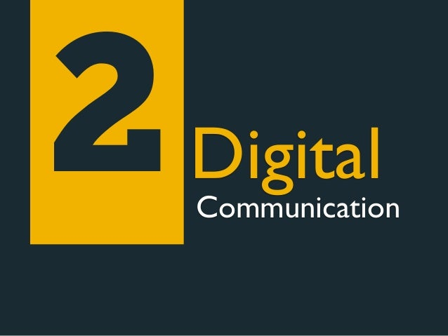 2   Digital    Communication