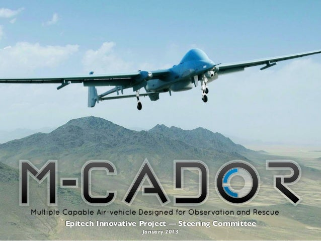 Multiple Capable Air-vehicle Designed for Observation and Rescue         Epitech Innovative Project — Steering Committee  ...