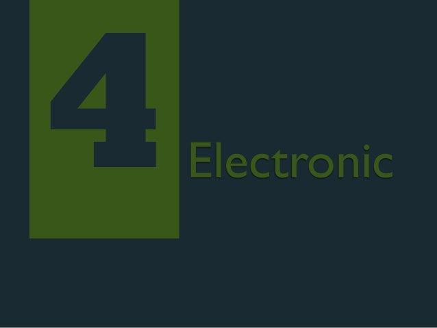 4   Electronic