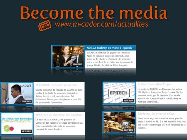 Become the media    www.m-cador.com/actualites