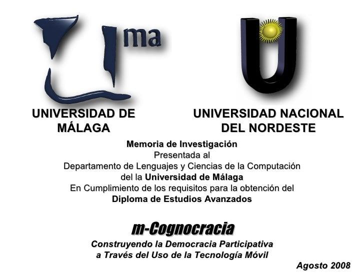 UNIVERSIDAD DE                    UNIVERSIDAD NACIONAL     MÁLAGA                            DEL NORDESTE                 ...