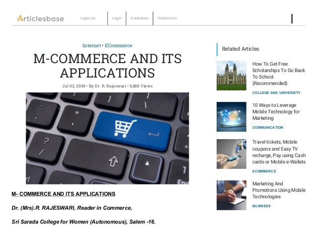 mobile commerce and its applicability in Global in applicability hence the markets that have actively used internet commerce since its inceptions have included been - computers, software.