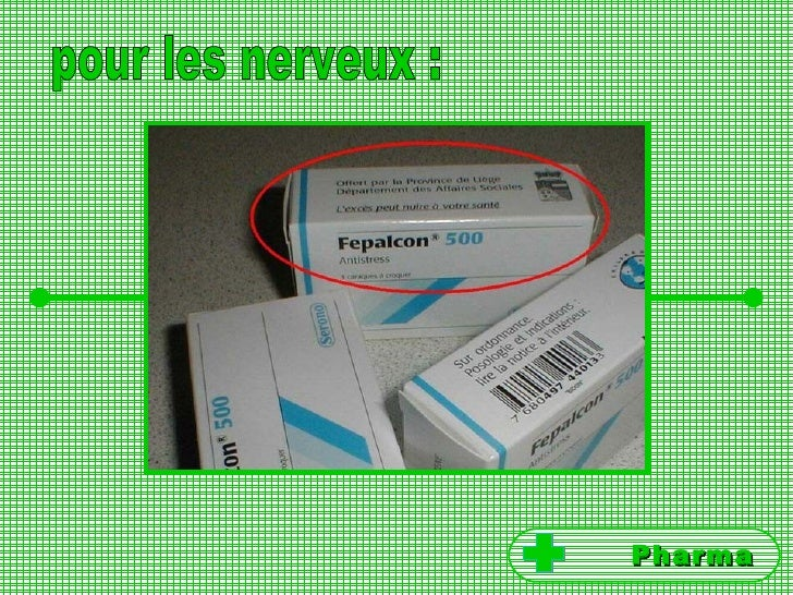 pour les nerveux : Pharma