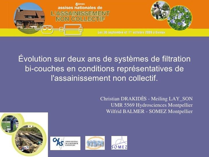 Évolution sur deux ans de systèmes de filtration bi-couches en conditions représentatives de l'assainissement non collecti...