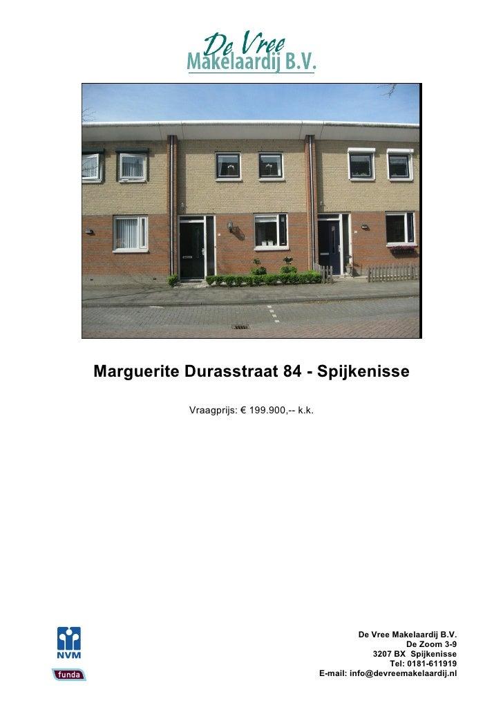 Marguerite Durasstraat 84 - Spijkenisse             Vraagprijs: € 199.900,-- k.k.                                         ...