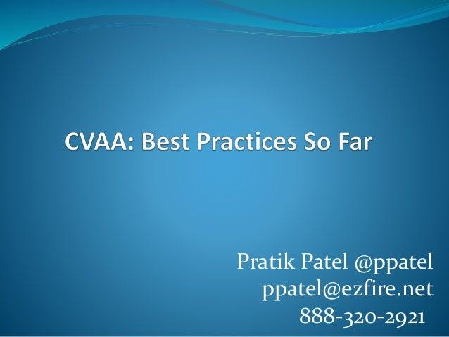 Pratik Patel @ppatel ppatel@ezfire.net 888-320-2921