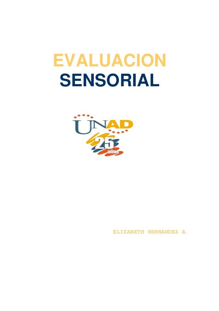 EVALUACION SENSORIAL     ELIZABETH HERNANDEZ A.