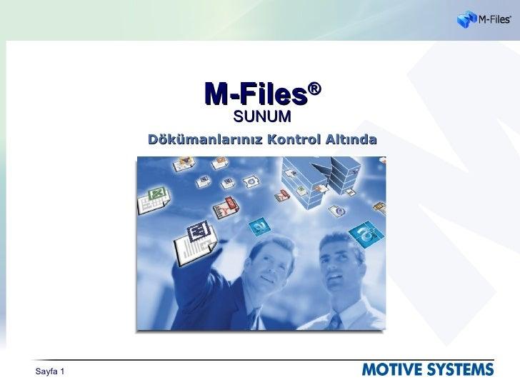 M-Files®                      SUNUM           Dökümanlarınız Kontrol Altında     Sayfa 1