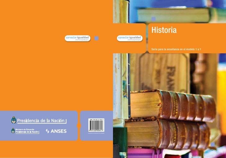 Historia                                    Serie para la enseñanza en el modelo 1 a 1material de distribución gratuita