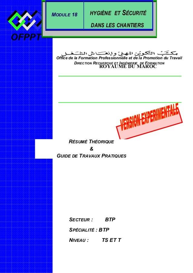 OFPPT ROYAUME DU MAROC SECTEUR : BTP SPÉCIALITÉ : BTP NIVEAU : TS ET T Office de la Formation Professionnelle et de la Pro...