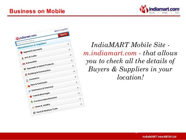 IndiaMART InterMESH Ltd © IndiaMART Mobile Site - m.indiamart.com - that allows you to check all the details of Buyers & S...