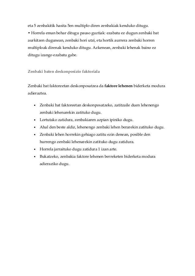 eta 5 zenbakitik hasita 5en multiplo diren zenbakiak kenduko ditugu.• Horrela eman behar ditugu pauso guztiak: ezabatu ez ...