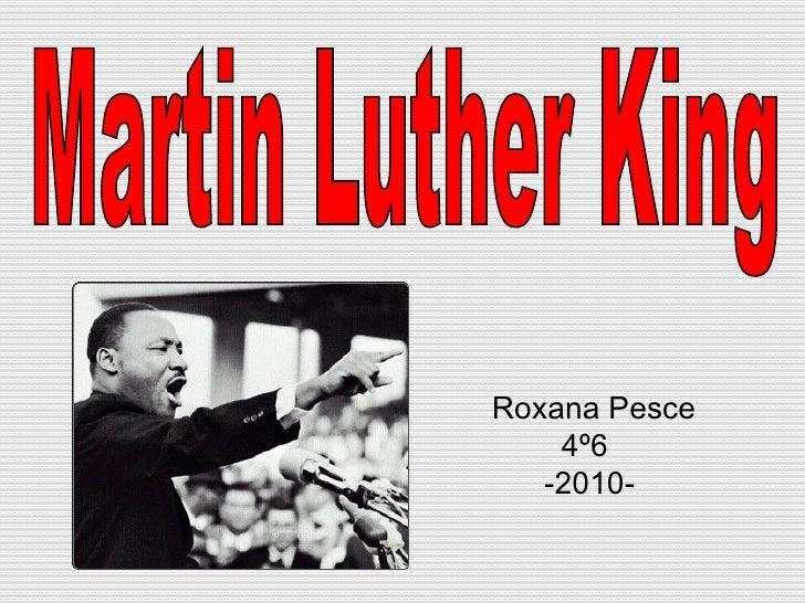 Martin Luther King Roxana Pesce 4º6 -2010-