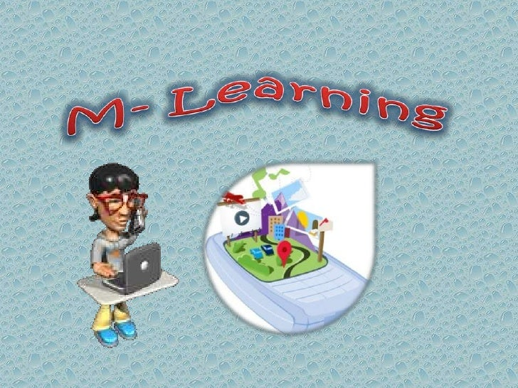 M- Learning <br />