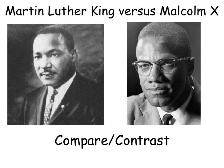 Malcom X & Martin Luther king Jr Compare & Contrast Essay Sample