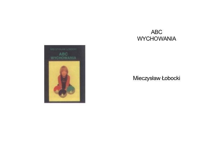 ABC  WYCHOWANIA     Mieczysław Łobocki