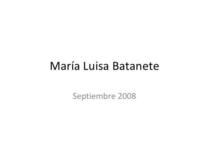 María Luisa Batanete Septiembre 2008