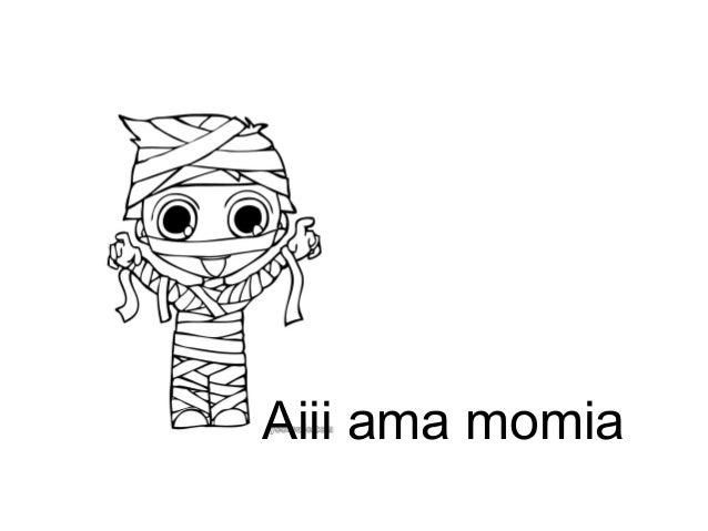 Mimimiau eta Mimu i i i Momo momia eta mamua