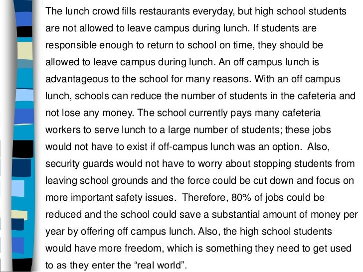 why should students be allowed to leave school for lunch