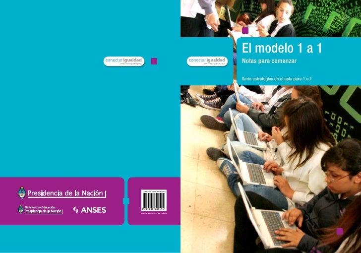 El modelo 1 a 1Notas para comenzarSerie estrategias en el aula para 1 a 1