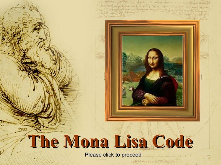 The Mona Lisa Code Please click to proceed