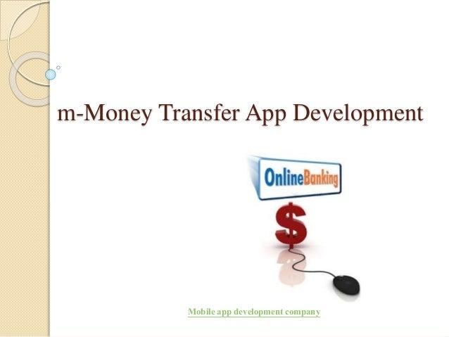 m-Money Transfer App Development Mobile app development company