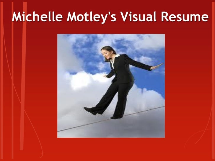 Michelle Motleys Visual Resume