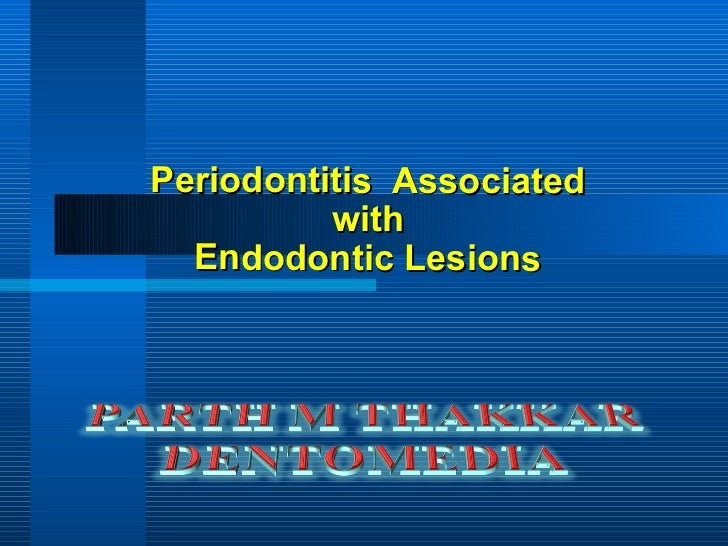 Periodontitis  Associated  with  Endodontic Lesions
