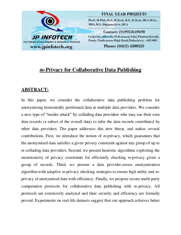 m-Privacy for Collaborative Data Publishing ABSTRACT: In this paper, we consider the collaborative data publishing problem...
