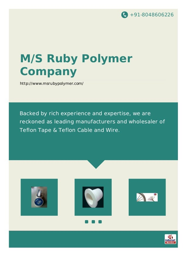 +91-8048606226 M/S Ruby Polymer Company http://www.msrubypolymer.com/ Backed by rich experience and expertise, we are reck...