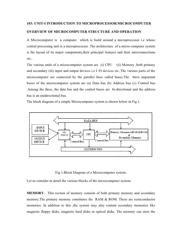 103: UNIT-I INTRODUCTION TO MICROPROCESSOR/MICROCOMPUTEROVERVIEW OF MICROCOMPUTER STRUCTURE AND OPERATIONA Microcomputer i...