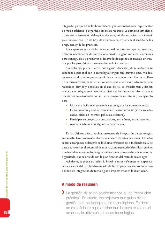 Inclusióndeticenescuelasparaalumnossordos18integrada, ya que tiene las herramientas y la autoridad para implementarde modo...