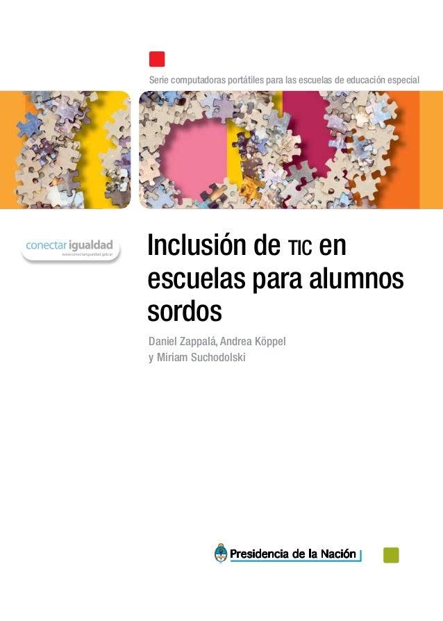 Inclusión de tic enescuelas para alumnossordosSerie computadoras portátiles para las escuelas de educación especialDaniel ...