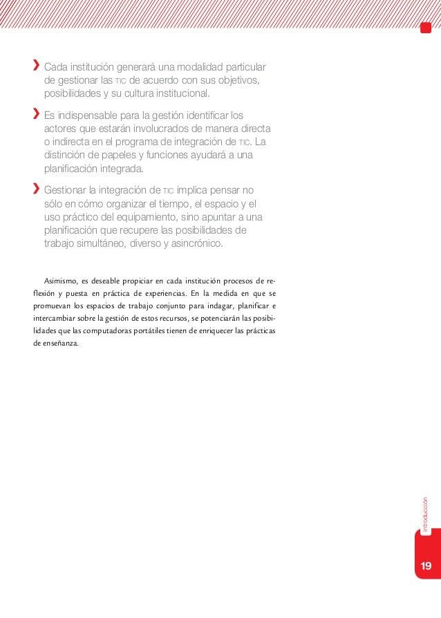 19introducción Cada institución generará una modalidad particularde gestionar las tic de acuerdo con sus objetivos,posibi...