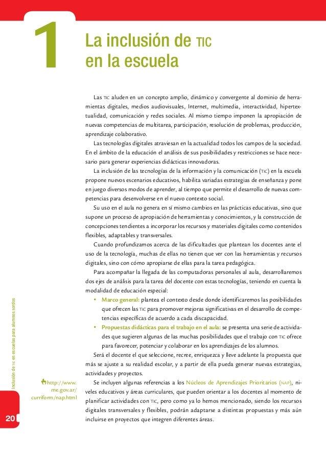 Inclusióndeticenescuelasparaalumnossordos20La inclusión de ticen la escuelaLas tic aluden en un concepto amplio, dinámico ...