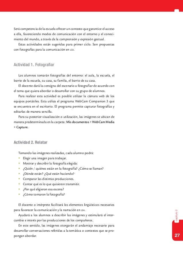 27capítulo2Será competencia de la escuela ofrecer un contexto que garantice el accesoa ella, favoreciendo modos de comunic...