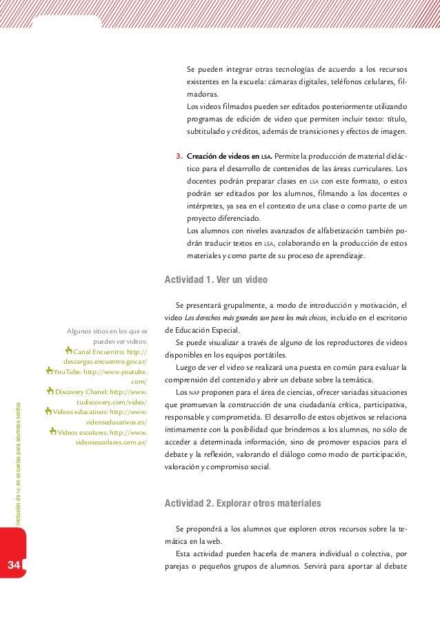 Inclusióndeticenescuelasparaalumnossordos34 Se pueden integrar otras tecnologías de acuerdo a los recursosexistentes en l...