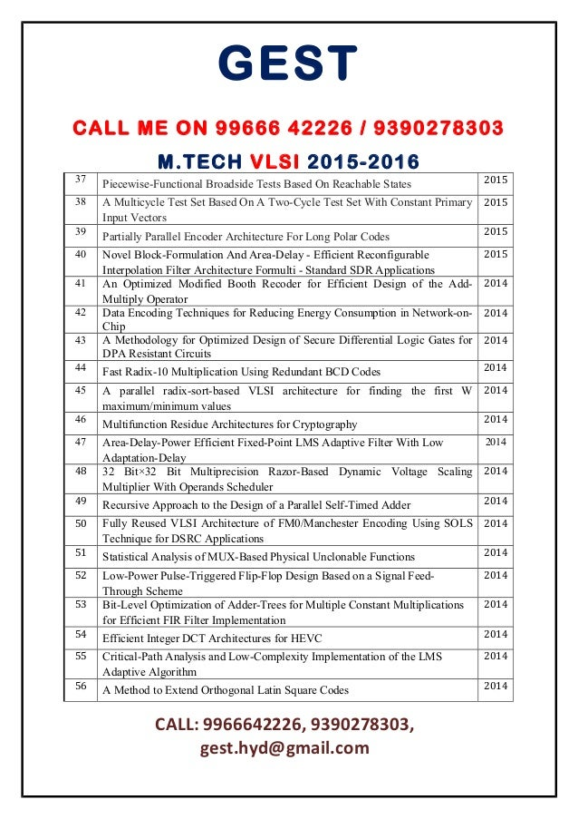 m tech thesis in vlsi Innovative vlsi projects list m tech thesis 2015 top 10 vlsi projects topics vlsi implementation of coupled mrf model using pulse-coupled phase oscillators.