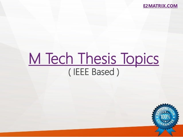 M.tech Thesis | M.tech Projects | M.tech Thesis Guidance