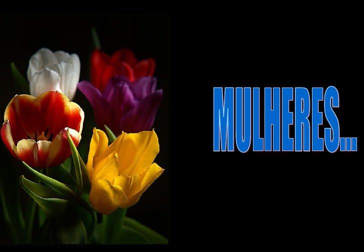 MULHERES...