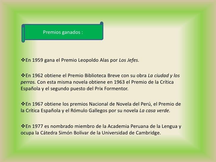 Premios ganados :<br /><ul><li>En 1959 gana el Premio Leopoldo Alas por Los Jefes.