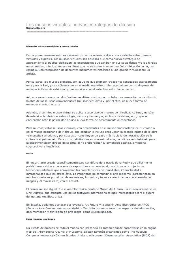 Los museos virtuales: nuevas estrategias de difusiónSagrario BeceiroDiferencias entre museos digitales y museos virtualesE...