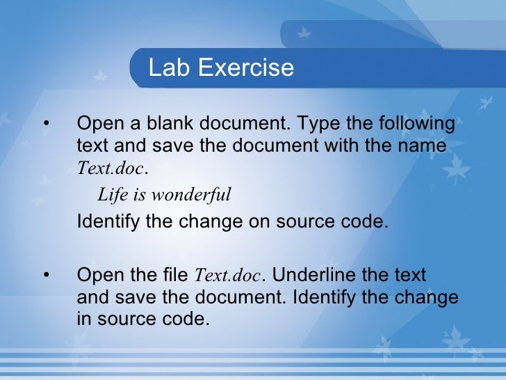 Lab Exercise <ul><li>Open a blank document. Type the following text and save the document with the name  Text.doc .  </li>...