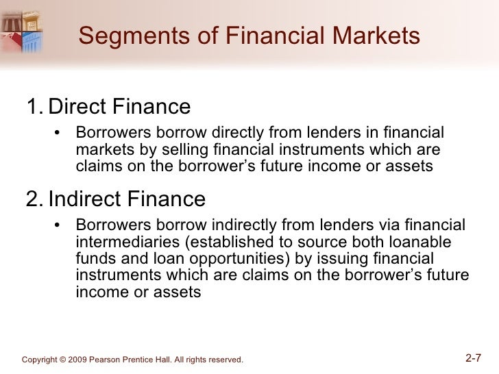 the financial markets direct and indirect transfers Financial markets and institutions a direct transfers 2 indirect transfers through investment bankers 3 indirect transfers through a financial intermediary savers.